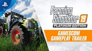 Farming Simulator 19 Platinum Edition – Gamescom Gameplay Trailer | PS4
