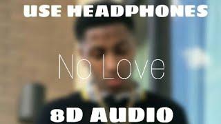 Nba youngboy - no love | 8d audio