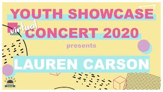 Youth Showcase Concert 2020 Presents: Lauren Carson