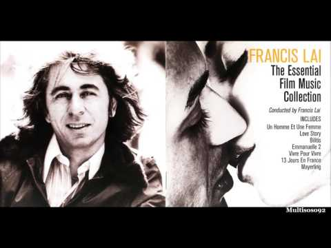 Francis Lai - The Essential Film Music Collection - Pour l'Amour de Tes Yeux Noirs