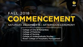 UCF Commencement: December 15, 2018 | Afternoon Ceremony