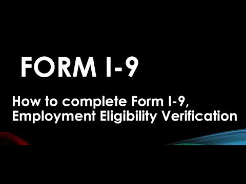 FORM I-9, EMPLOYMENT ELIGIBILITY FORM