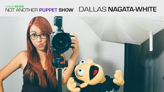 Not Another Puppet Show - Dallas Nagata-White