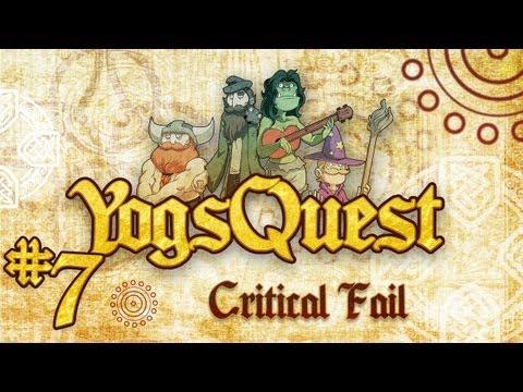 YogsQuest Episode 7: Critical Fail - Funny D&D session