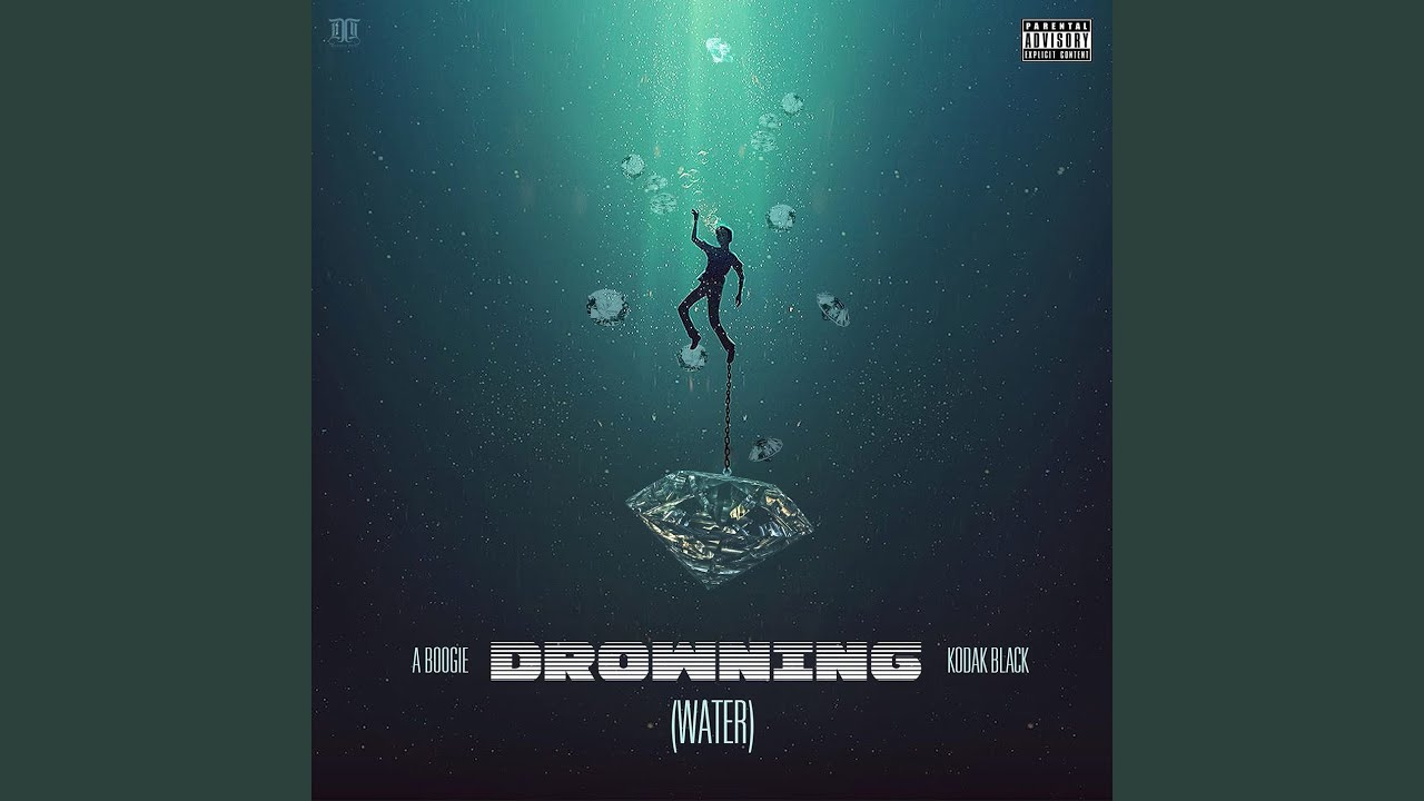 Drowning (feat. Kodak Black) #1