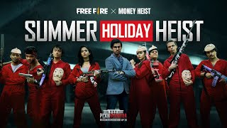 Summer Holiday Heist | Free Fire x Money Heist Mini-Movie | Free Fire India Official