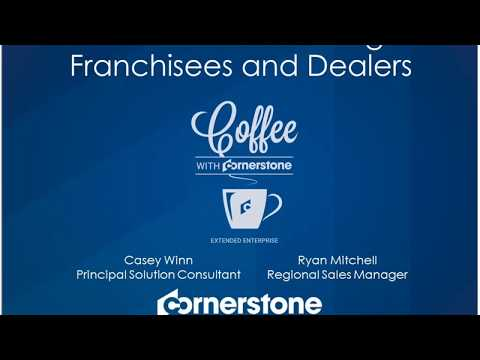 Coffee with Cornerstone: How to Deliver Training to Franchisees and Dealers