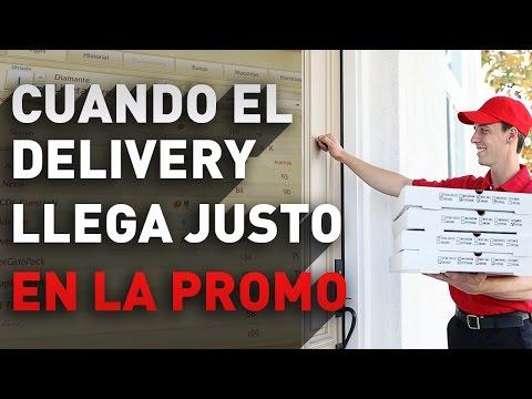 CUANDO EL DELIVERY LLEGA JUSTO EN LA PROMO