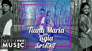 Descarca Tiana Maria feat. Ligia - Jumatate (Original Radio Edit)