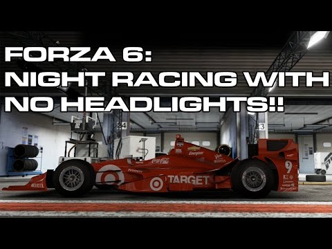 Forza 6: Night Racing With No Headlights!