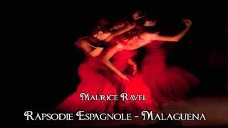 Ravel - Rapsodie Espagnole II - Malaguena