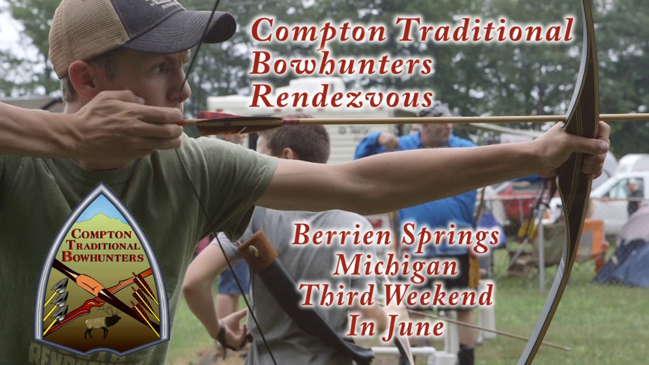 Compton Traditional Bowhunters Rendezvous :30 Vers. 1