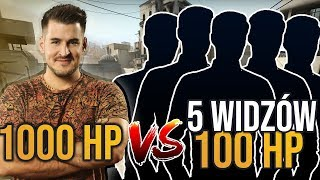 IZAK 1000 HP vs 5 WIDZÓW 100 HP W CS:GO😂😂😂