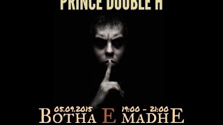 Prince Double H - Botha e Madhe (produced by: Jambeatz)