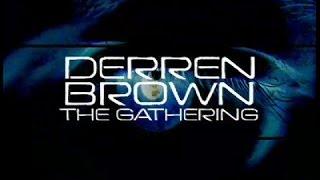 Derren Brown - The Gathering (FULL)