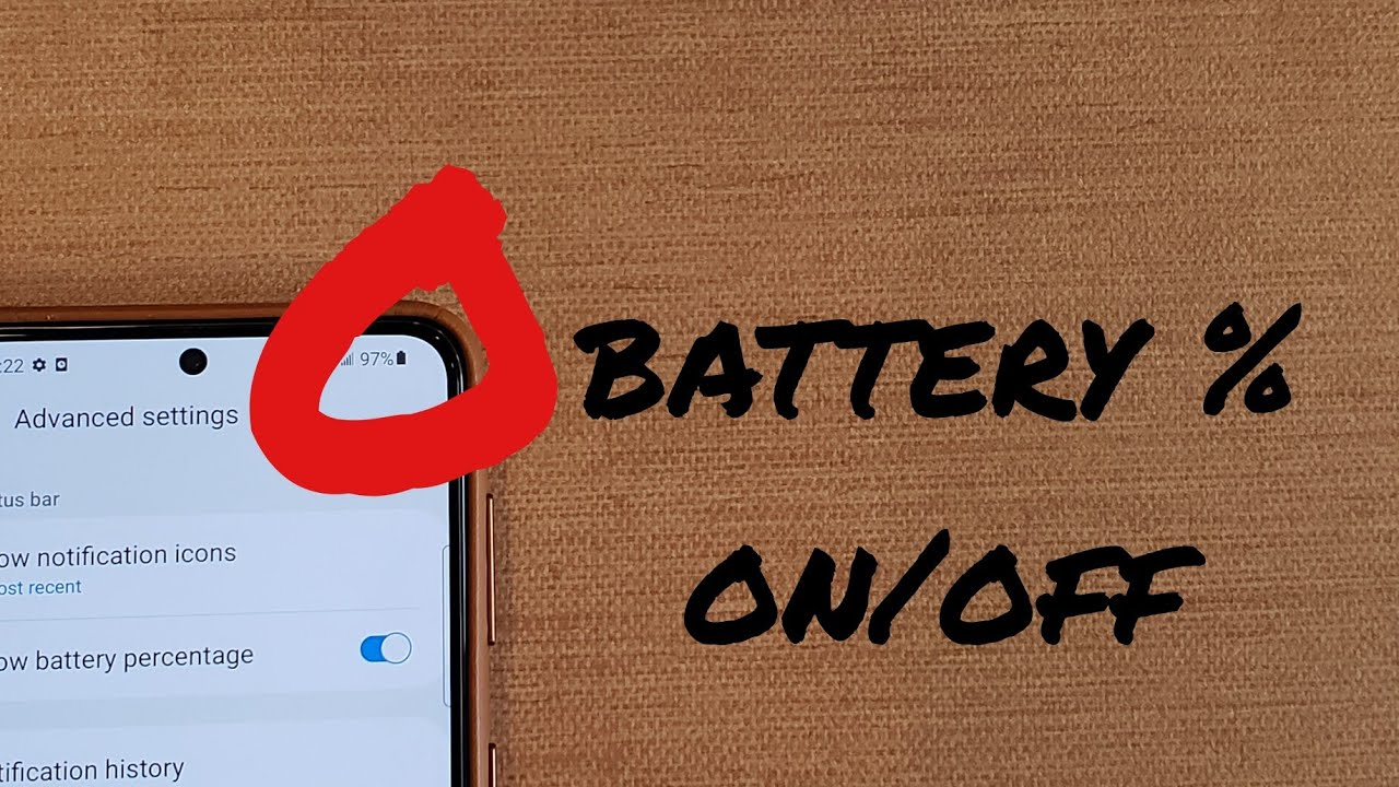 Turn battery % on and off Samsung Galaxy S21