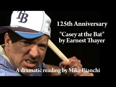 "Dramatic recital of the poem ""Casey at the Bat"" by Mike Bianchi"