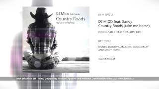 DJ MICO feat. SANDY - Country Roads (take me home) [Radio Edit]