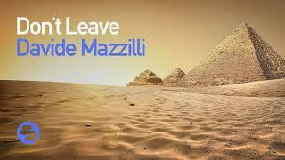 Davide Mazzilli - Dont Leave