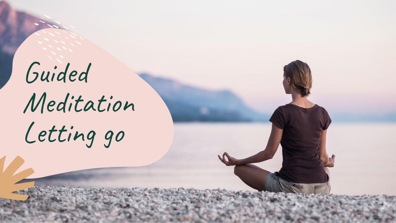 Letting go meditation #Guided meditations #delightful ...