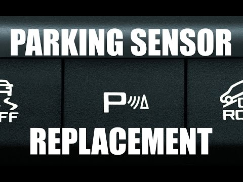 Parking Assist Sensor Replacement