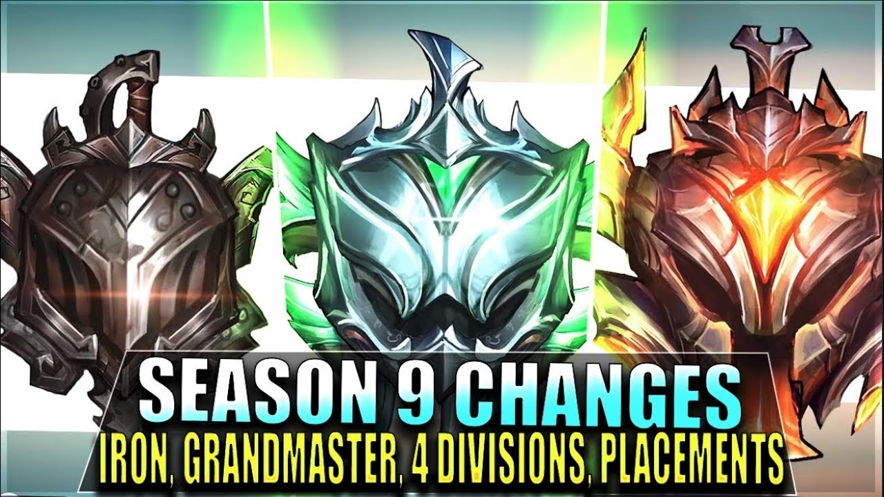 SEASON 9 RANKED CHANGES EXPLAINED - New Iron & Grandmaster Tiers, 4  Divisions, Placements Update