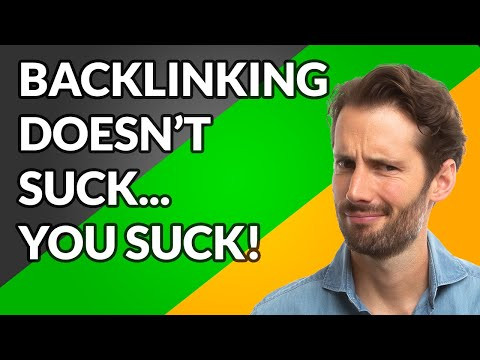backlinking-doesn't-suck...-you-suck.