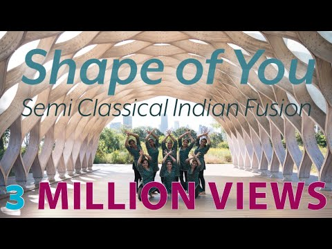 SHAPE OF YOU | Meher Dance | Semi Classical Indian Fusion | Indian Raga | Ed Shereen |Chicago