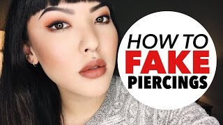 How To Fake Piercings | soothingsista