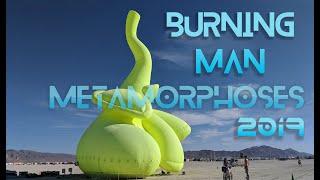 Burning Man 2019 - Metamorphoses