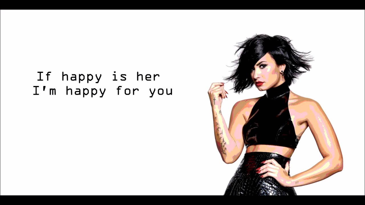 Demi lovato i m happy for you
