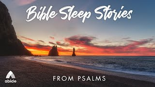 8 Hours Bible Sleep Stories from Psalm 34, Psalm 62, Psalm 91 & Psalm 121 with Relaxing Music screenshot 3