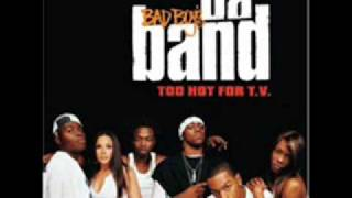 Da Band - Bad Boy This Bad Boy That