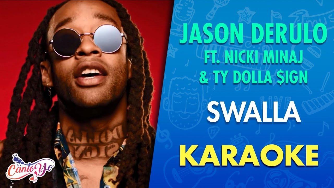 Download Jason Derulo - Swalla ft. Nicki Minaj & Ty Dolla $ign (Karaoke) | CantoYo