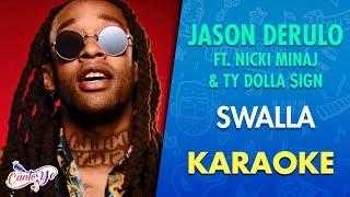 Jason Derulo - Swalla ft. Nicki Minaj & Ty Dolla $ign (Karaoke) | CantoYo