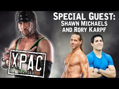 Shawn Michaels and Rory Karpf Sit Down With X-Pac! - Xpac 12360 Ep. #75