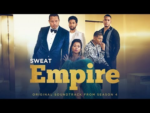 """Sweat"" (Full Song) | Season 4 | EMPIRE"