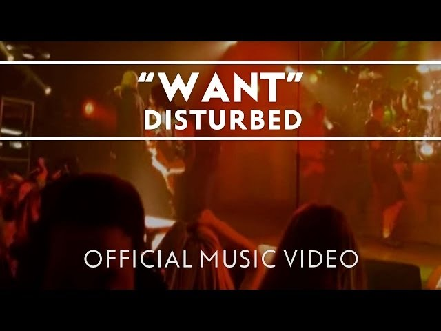 Disturbed - Want [Official Music Video]