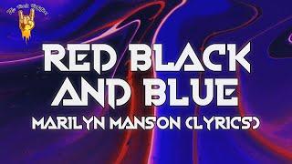 Marilyn Manson - RED, BLACK AND BLUE (Lyrics) | The Rock Rotation