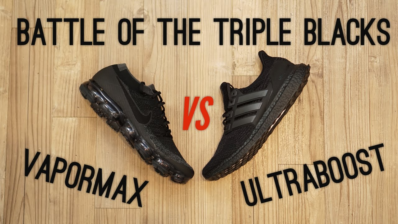 f0d29c75c55 Triple Black Ultraboost vs Triple Black Vapormax - YouTube