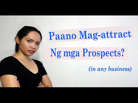 Pinoy Prospecting Tips: An Effective Strategy To Attract Your Prospects