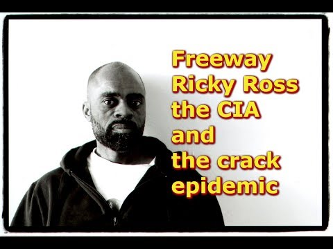 Freeway Ricky Ross the CIA and the crack epidemic