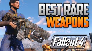 Fallout 4 - TOP 5 Best Rare Powerful Weapons FO4 Rare Weapons Location Guide