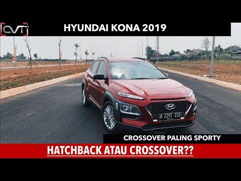 CVT Review #56: HYUNDAI KONA 2019 (Indonesia) | SUV atau HATCHBACK |