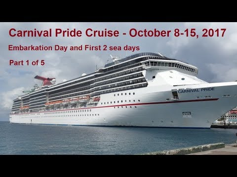 Carnival Pride Cruise - October 8-15, 2017 Part 1 of 5