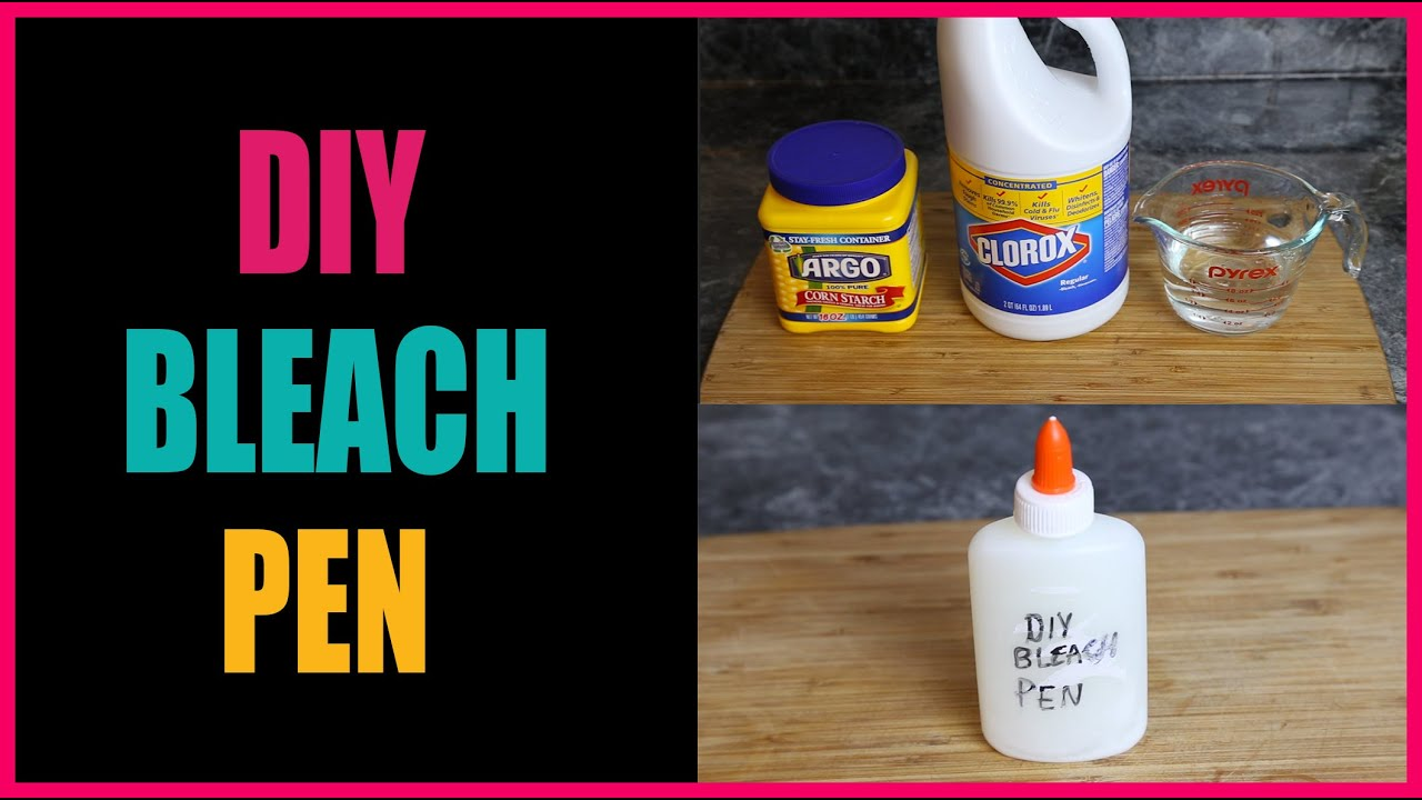 DIY Bleach Pen