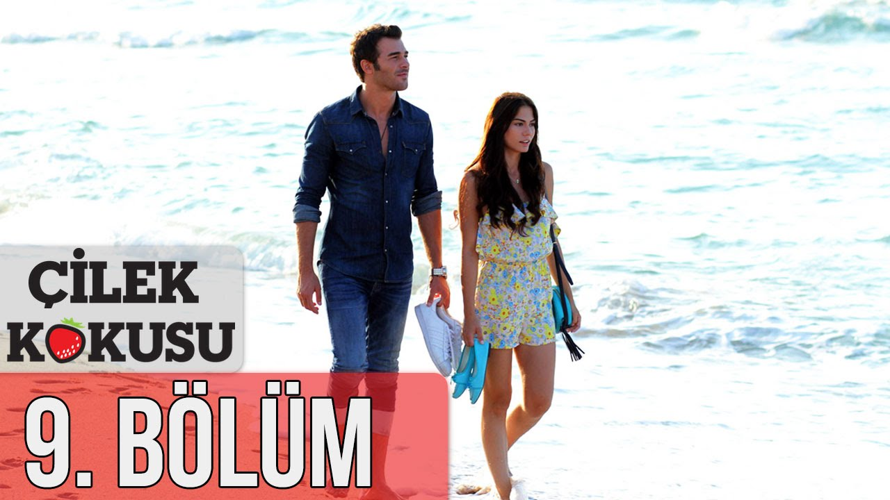 Download Çilek Kokusu 9. Bölüm