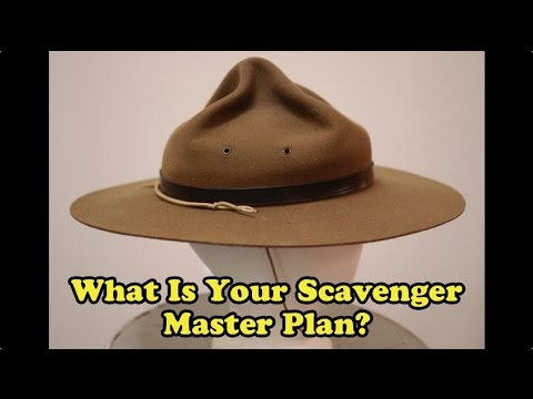 Scavenger Life Episode 256: What Is Your Scavenger Master Plan?