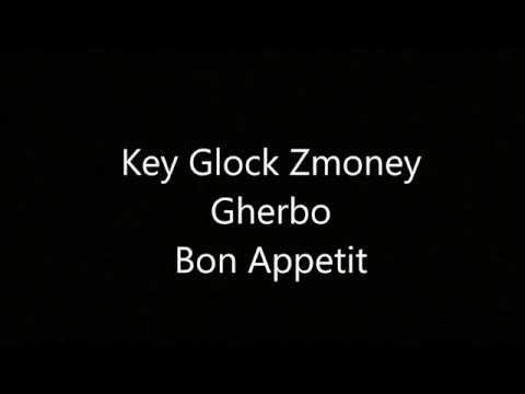 Key Glock x Zmoney x G Herbo - Bon Appetit (Lyrics) Laka Films