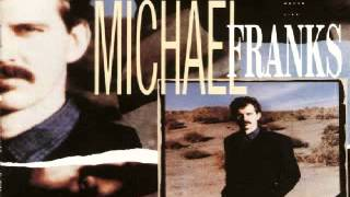 Michael Franks - Now You